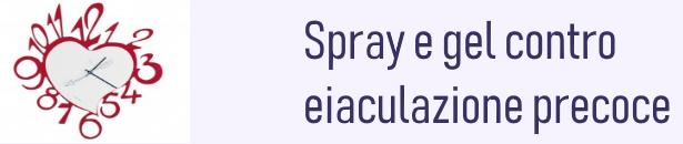 spray e gel per ritardare eiaculazione